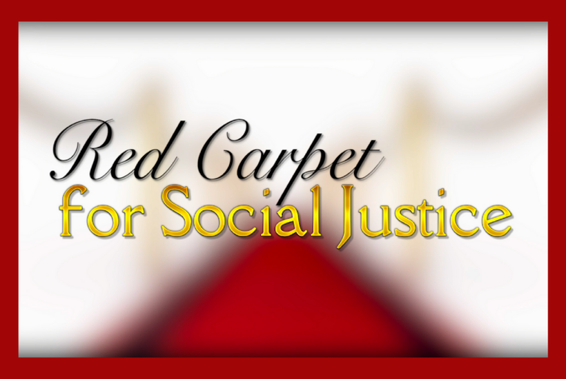 Red Carpet for Social Justice | Women's History Month